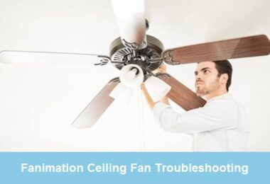 fanimation ceiling fan troubleshooting