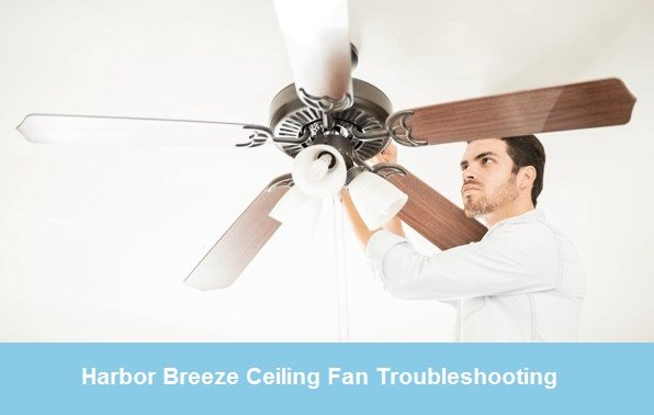 harbor breeze ceiling fan troubleshooting